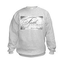 Faith is Sweatshirt
