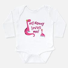 My Nanny Loves Me Long Sleeve Infant Bodysuit