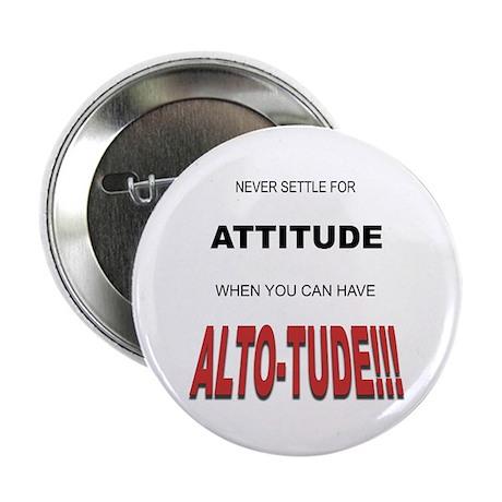 "Alto-tude!!! 2.25"" Button (100 pack)"