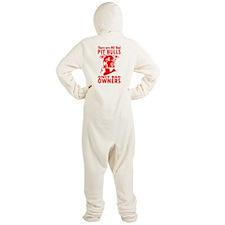 NO BAD PIT BULLS Footed Pajamas