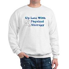 Up Late PT Top 10 Sweatshirt