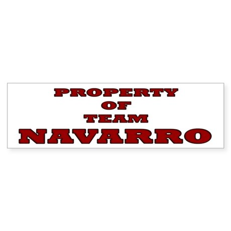 Property of team Navarro Bumper Sticker