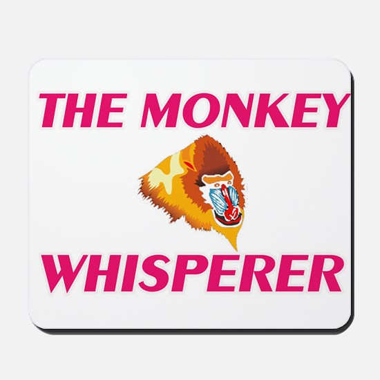 The Monkey Whisperer Mousepad