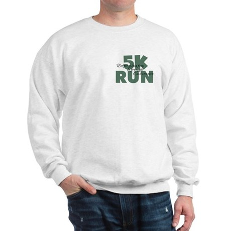 5K Run Teal Green Sweatshirt