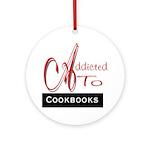 Addicted To Cookbooks Ornament (Round)