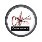 Addicted To Cookbooks Wall Clock