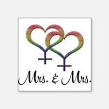 "Mrs. & Mrs. Square Sticker 3"" x 3"""