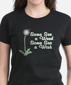 Some See a Wish T-Shirt