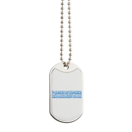 I'd Rather Be Watching School Dog Tags
