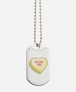 Blow Me Candy Heart Dog Tags