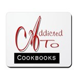 Addicted To Cookbooks Mousepad