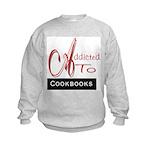 Addicted To Cookbooks Kids Sweatshirt