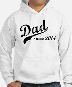 New Dad Since 2014 Hoodie