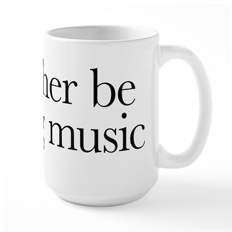 I'd rather be writing music shirt design Mug