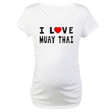 I Love Muay Thai Shirt