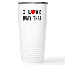 I Love Muay Thai Travel Mug