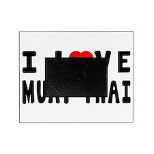 I Love Muay Thai Picture Frame