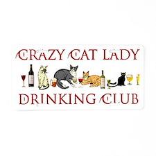 Crazy Cat Lady Drinking Clu Aluminum License Plate