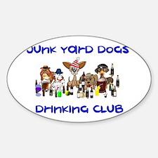 Junk Yard Dogs Drinking Club Sticker (Oval)