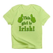 This Girl Is Irish! Infant T-Shirt