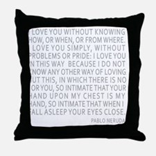 Neruda Quote- Blue Gray Throw Pillow