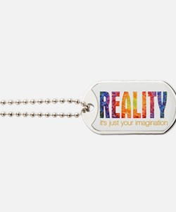 Reality Imagination Dog Tags