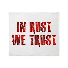 In Rust We Trust Throw Blanket