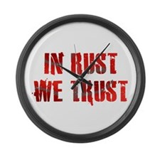 In Rust We Trust Large Wall Clock