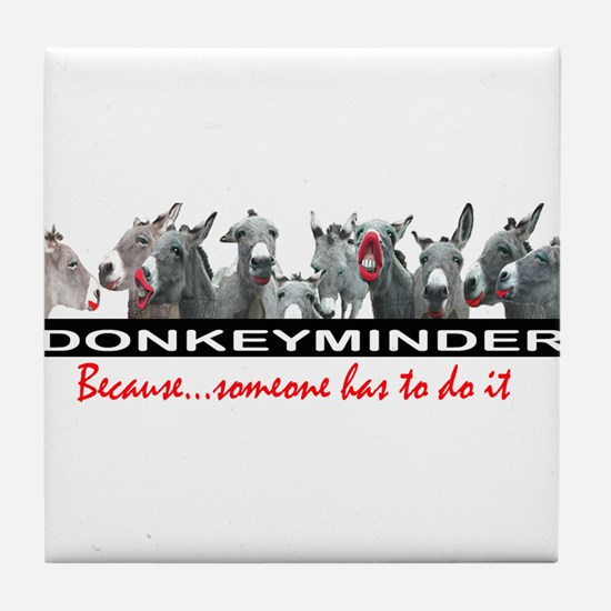 DONKEYMINDER Tile Coaster