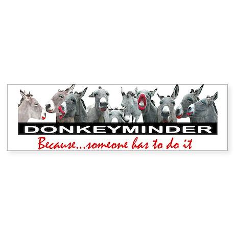 DONKEYMINDER Bumper Sticker