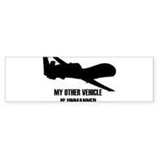 my other vehicle is unmanned Bumper Bumper Sticker
