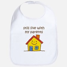 Still Live with Parents Bib