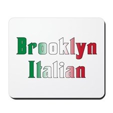 Brooklyn New York Italian Mousepad