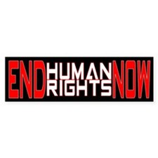 End Human Rights Bumper Bumper Sticker