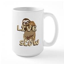 Funny Sloth - LIVE SLOW Mug