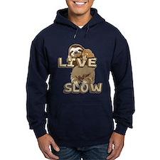 Funny Sloth - LIVE SLOW Hoodie