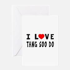 I Love Tang Soo Do Greeting Card