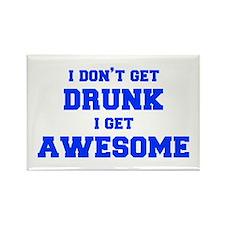 I-dont-get-drunk-fresh-blue Rectangle Magnet