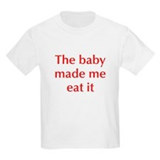 baby-made-me-opt-red T-Shirt