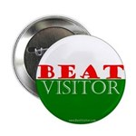 "Beat Visitor | 2.25"" Button (100 pack)"