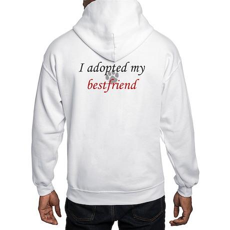 Adopted Bestfriend (on back) Hooded Sweatshirt
