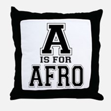 A is for Afro Throw Pillow
