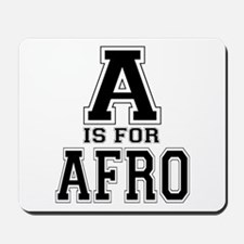 A is for Afro Mousepad