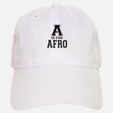 A is for Afro Baseball Baseball Cap