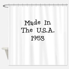 Made in the usa 1953 Shower Curtain