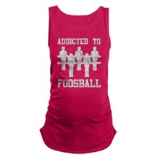 Addicted To Foosball Maternity Tank Top