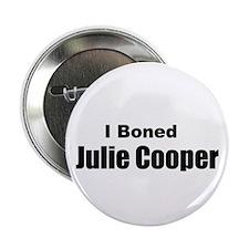 I boned Julie Cooper Button