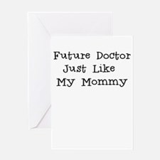 Future Doctor Just Like Mommy Greeting Card