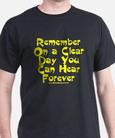 Remember On a Clear Day You C T-Shirt