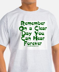 Remember On a Clear Day You C Ash Grey T-Shirt